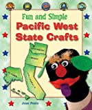 Fun and Simple Pacific West State Crafts, June Ponte, 0766029875