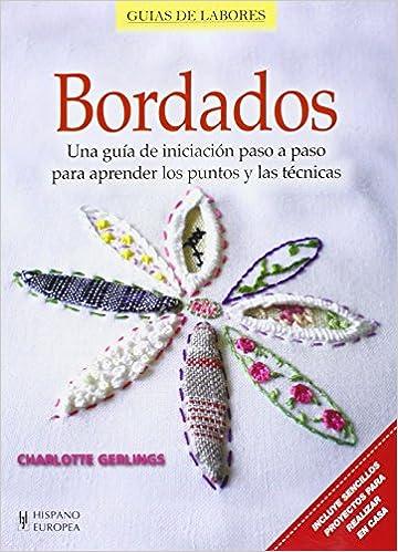 BORDADOS. GUIA DE LABORES (Spanish) Paperback – 2014