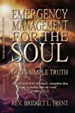 Emergency Management for the Soul: God's Simple Truth