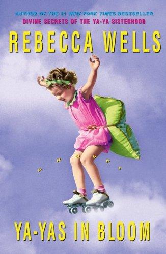 Ya-Yas in Bloom: A Novel (The Ya-Ya Series Book 3) cover