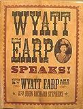 img - for Wyatt Earp Speaks! book / textbook / text book