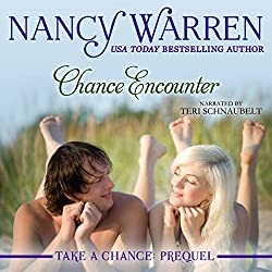 Chance Encounter: Take a Chance: Prequel