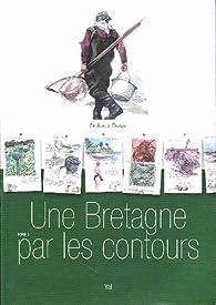 Une bretagne par les contours - Tome 3: De Binic à Pleubian par Yann Lesacher