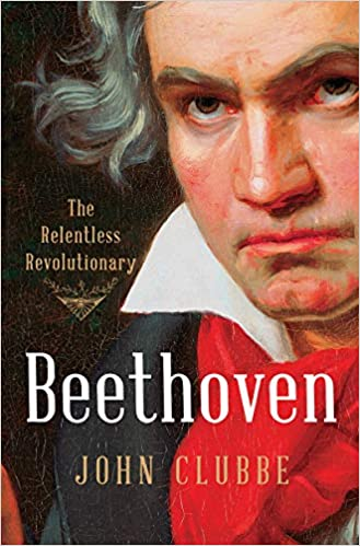 cover image, Beethoven: The Relentless Revolutionary