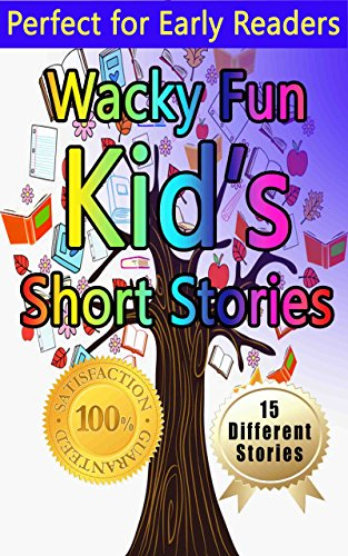 Fun To Read Kids Stories 5: 15 Funny Bedtime Stories For Children
