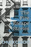 The Fire Escape Stories (Volume 1)