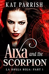 Aixa & the Scorpion: La Bruja Roja, Part 1