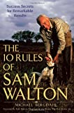 The 10 Rules of Sam Walton, Michael Bergdahl, 0471748129