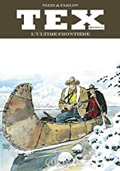 Tex, Tome 11 : L'ultime frontière