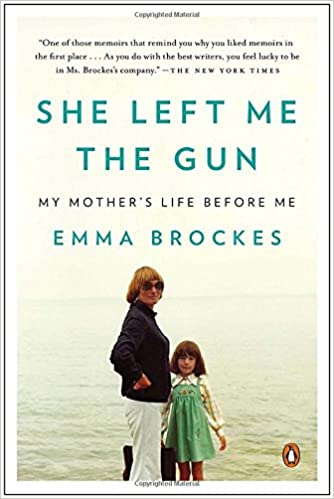She left me the gun my mothers life before me emma brockes she left me the gun my mothers life before me emma brockes 9780143125365 amazon books fandeluxe Choice Image