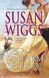 The Charm School, Susan Wiggs, 0778325040