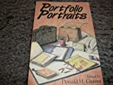 Portfolio Portraits, Donald H. Graves, 0435087274