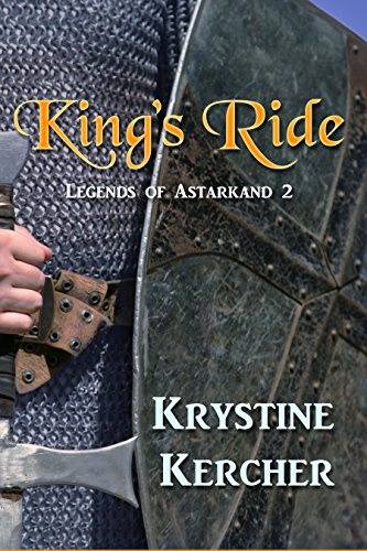 Kings ride legends of astarkand book 2 kindle edition by kings ride legends of astarkand book 2 by kercher krystine fandeluxe Image collections