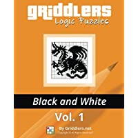 Griddlers Logic Puzzles: Black and White: Volume 1