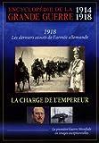 Encyclop??die de la grande guerre 1914-1918 - la charge de l'empereur