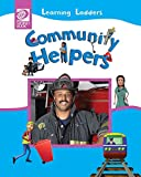 img - for Community Helpers (Learning Ladders 2/Soft Cover) book / textbook / text book