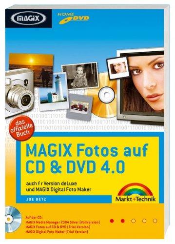 MAGIX  Fotos auf CD & DVD 4: auch für Version deLuxe (Digital fotografieren)