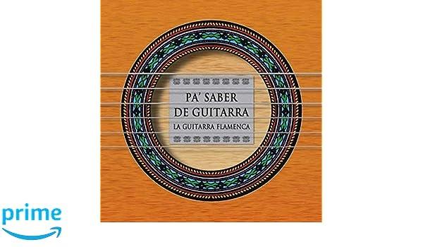 Pa Saber De Guitarra: Varios Artistas: Amazon.es: Música