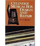 Cylinder Musical Box Design and Repair