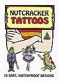 Nutcracker Tattoos (Dover Tattoos)