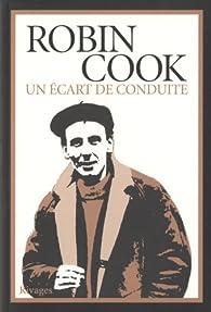 Un écart de conduite par Robin Cook (II)