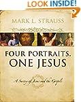 Four Portraits, One Jesus: A Survey o...