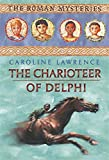 The Roman Mysteries: The Charioteer of Delphi: Book 12