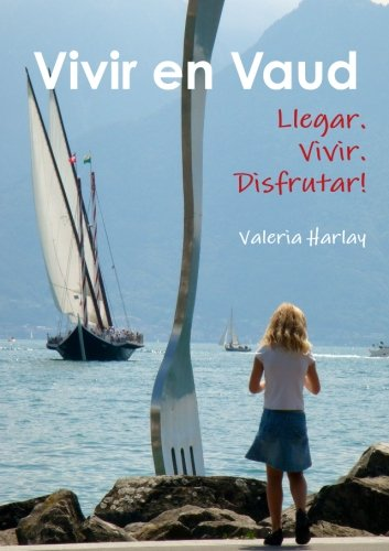 Vivir en Vaud (Spanish Edition)