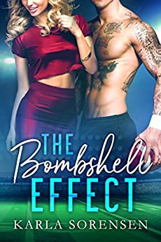 The Bombshell Effect by [Sorensen, Karla]
