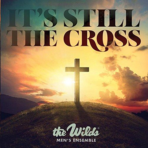 It's Still the Cross