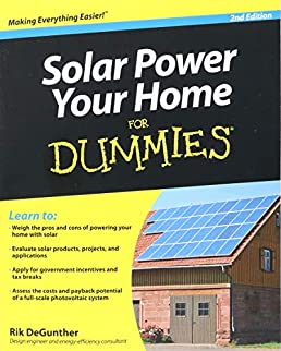 solar power your home for dummies rik degunther 8601400007686solar power your home for dummies rik degunther 8601400007686 amazon com books