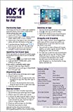 iOS 11 Introduction Quick Reference Guide for iPad (Cheat Sheet of Instructions, Tips & Shortcuts - Laminated Guide)
