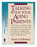 Talking with Your Aging Parents, Mark A. Edinberg, 0877733902