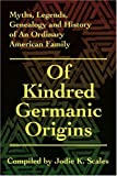 Of Kindred Germanic Origins, Jodie Scales, 0595205836