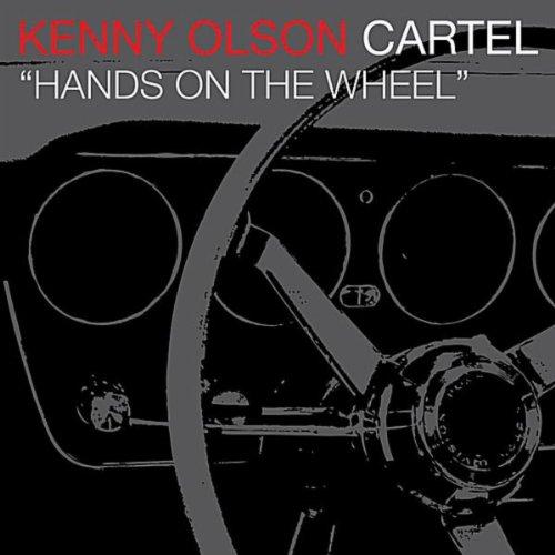 Amazon.com: Hands On the Wheel: Kenny Olson Cartel: MP3
