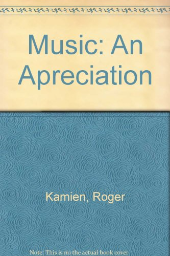 Music: An Apreciation