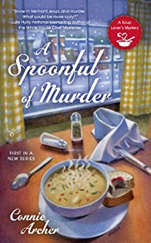 A Spoonful of Murder (A Soup Lover's Mystery Book 1) by [Archer, Connie]