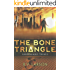 The Bone Triangle (Unspeakable Things Book 2)