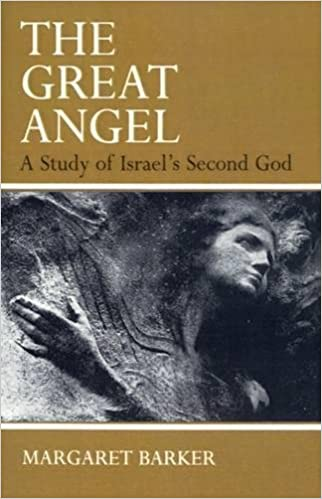 Book The Great Angel: A Study of Israel's Second God