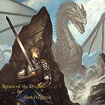 RETURN OF THE DRAGON: THE DRAGON'S CHAMPION, BOOK 6