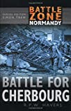 Battle for Cherbourg (Battle Zone Normandy)
