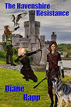 The Havenshire Resistance (Heirs to the Throne Book 2) by [Rapp, Diane]