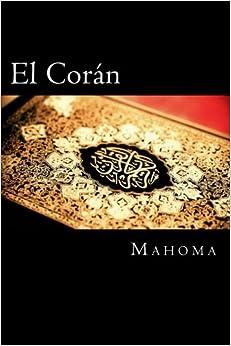 Book El Coran (The Koran, Spanish-Language Edition) (Spanish Edition)