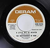 THE BROTHERHOOD OF MAN 45 RPM A LITTLE BIT OF HEAVEN / LOVE ONE ANOTHER