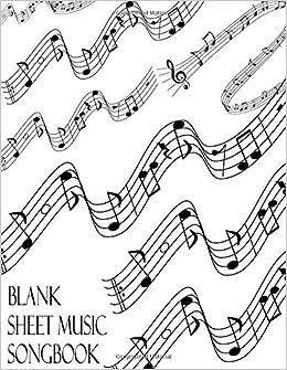 Blank Sheet Music Songbook: White Musician Manuscript Paper