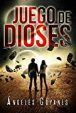Juego de Dioses (Spanish Edition)