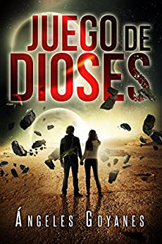 Juego de Dioses (Spanish Edition) by [Goyanes, Ángeles]