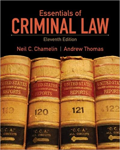 Essentials of Criminal Law (11th Edition): Neil E  Chamelin