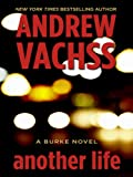 Another Life, Andrew Vachss, 1410413829