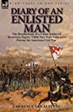 Diary of an Enlisted Man, Lawrence Van Alstyne, 178282071X